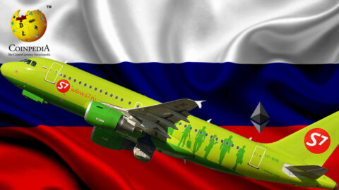 ETHEREUM BLOCKCHAIN To Serve Russian Airlines Ticketing System